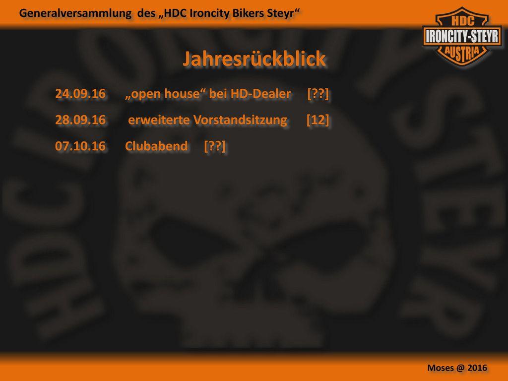 """Jahresrückblick 24.09.16 """"open house bei HD-Dealer [ ]"""